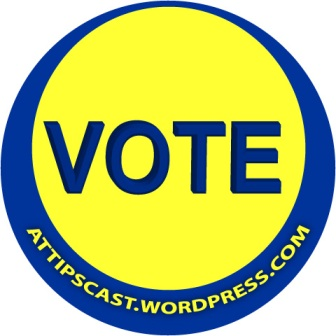 Vote for the A.T.TIPSCAST here