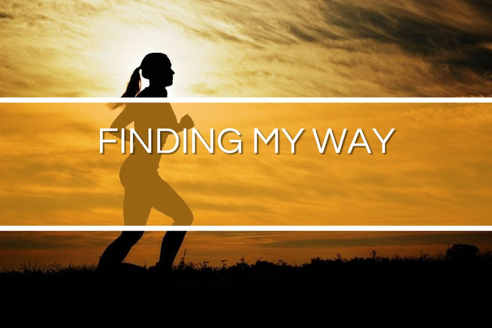 "Picture of silhoutte of woman running with the text ""Finding My Way"" in front of it."