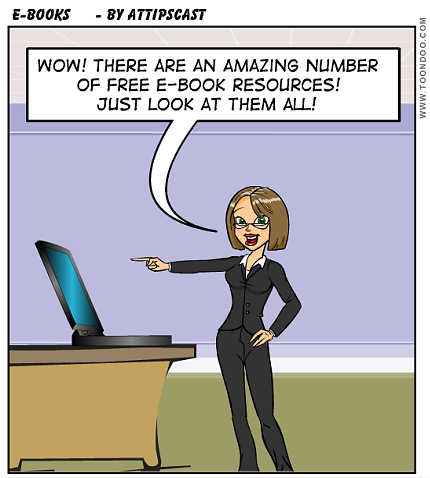 cartoon of teacher pointing at a laptop saying how impressed she is at the number of free ebook resources there are.