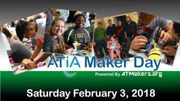 ATIA Maker Day Saturday, February 2, 2018 Banner Heading. Four images of people smiling and making things with soldering guns.