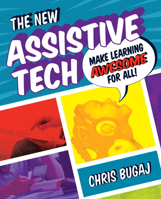 Cover of the New Assistive Tech: Make Learning Awesome For All!